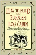 How to Build and Furnish a Log Cabin Book~Using Only Hand Tools~Prepping~NEW!