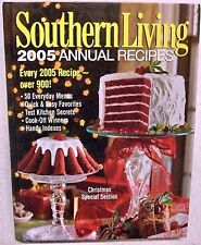 SOUTHERN LIVING 2005 ANNUAL RECIPES - CHRISTMAS SPECIAL SECTION! Kitchen Secrets