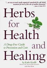 Herbs for Health and Healing : A Drug-Free Guide to Prevention and Cure by Pete…
