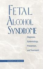 Fetal Alcohol Syndrome: Diagnosis, Epidemiology, Prevention, and Treatment Comm