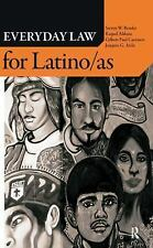 Everyday Law for LatinoAs (The Everyday Law Series) (Everyday Law)-ExLibrary