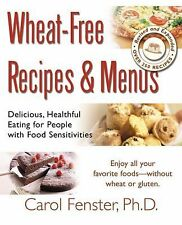 Wheat-Free Recipes and Menus by Carol Fenster (2004, Paperback)