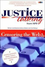 Justice Talking From (National Public Radio): Censoring the Web Book & CD NEW
