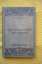 Antique Book Lives Of Goldsmith And Johnson - Lord Macaulay 1904 HB Good Cond