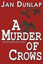 A Murder of Crows by Jan Dunlap (2012, Paperback)