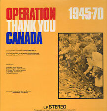 DUTCH - CANADIAN COMMITTEE 1945-1970 - OPERATION THANK YOU CANADA (1970 LP)