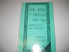 The Jews of Vienna, 1867-1914: Assimilation and Identity by Marsha L. Rozenblit