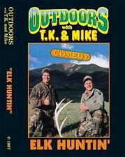 New Outdoors with TK and Mike DVD Comedy ELK HUNTIN' video funny hunting
