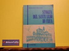 ART 7.364 LIBRO STORIA DEL SANTUARIO DI CREA DI F MACCONO 5a EDIZIONE DEL 1981