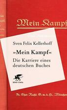 «Mein Kampf» - Die Karriere eines deutschen Buches von Sven Felix Kellerhoff...