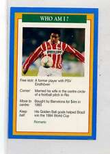 (Jm915-100) RARE,Q.O.S Who Am I ,Romario ,Soccer 1994 MINT