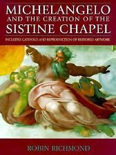 MICHELANGELO & THE SISTINE CHAPEL BOOK by Robin Richmond / RESTORED ARTWORK