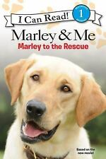 Marley & Me: Marley to the Rescue! I Can Read Level 1)