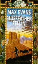 Bluefeather Fellini, Evans, Max, 0553565397, Book, Acceptable