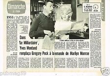 Coupure de presse Clipping 1974 (2 pages) Yves Montand et Marilyn Monroe