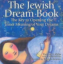 The Jewish Dream Book : The Key to Opening the Inner Meaning of Your Dreams b...