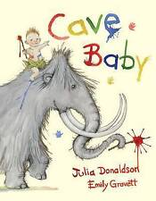 Cave Baby by Julia Donaldson, Book, New (Hardback, 2010)