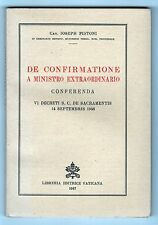 RARE 1947 DE CONFIRMATIONE A MINISTRO Vatican City CATHOLIC CHURCH Pistoni LATIN