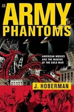 An Army of Phantoms: American Movies and the Making of the Cold War-ExLibrary
