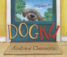 DOGKU (Brand New Paperback) Andrew Clements