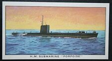HM Submarine  PORPOISE   Royal Navy Submarine   Colour Card  VGC