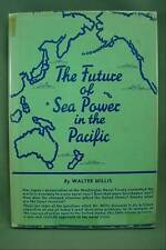 Pre WW2 The Future of Sea Power in the Pacific 1935 Book By Walter Millis