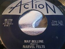 Hear Rare Live Rocker 45 : Narvel Felts ~ May Belline ~ Action 118