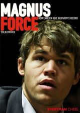 Magnus Force. How Carlsen beat Kasparov's record. By Colin Crouch NEW CHESS BOOK