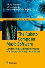 The Rubato Composer Music Software : Component-Based Implementation of a...