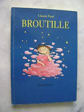 Claude PONTI - Broutille - L'école des loisirs