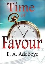 Time of Favour by Pastor E. A. Adeboye
