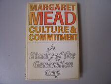 Culture and Commitment: A Study of the Generation Gap by Margaret Mead 1970