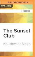 The Sunset Club : Analects of the Year 2009 by Khushwant Singh (2016, MP3 CD,...