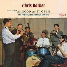 CHRIS BARBER - JUST ABOUT AS GOOD AS IT GETS! 2 CD NEU