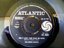 SOLOMON BURKE - ONLY LOVE (CAN SAVE ME NOW) - 1965 ATLANTIC SOUL GEM