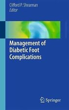 Management of Diabetic Foot Complications (2015, Paperback)