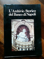 L'ARCHIVIO STORICO DEL BANCO DI NAPOLI