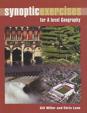 Synoptic Exercises for A Level Geography, Miller, Gill, Acceptable Book