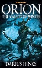 Orion: The Vaults of Winter (Warhammer Novels) by Hinks, Darius