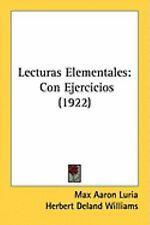 Lecturas Elementales : Con Ejercicios (1922) by Max Aaron Luria (2008,...