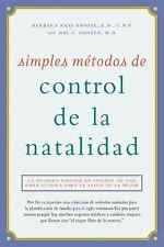 Simples métodos de control de la natalidad: Natural Birth Control Made Simple,
