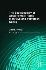 The Socioecology of Adult Female Patas Monkeys and Vervets in Kenya