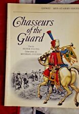 OSPREY Men-At-Arms Chasseurs of the Guard  Military War Soldiers Troops Uniforms