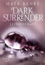 Dark Surrender 01 - Leidenschaft von Maya Banks (2014, Taschenbuch)