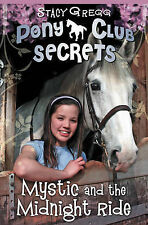 Mystic and the Midnight Ride by Stacy Gregg (Paperback, 2007)