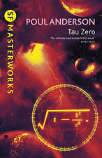 Tau Zero (S.F. MASTERWORKS), Good Condition Book, Anderson, Poul, ISBN 978057507