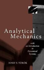 Analytical Mechanics: With an Introduction to Dynamical Systems, Torok, Joseph S