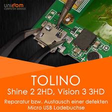 REPARATUR Austausch USB Ladebuchse Buchse TOLINO Shine 2 HD 2HD Vision 3 HD 3HD