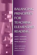 Balancing Principles for Teaching Elementary Reading by Hoffman, James V., Affl