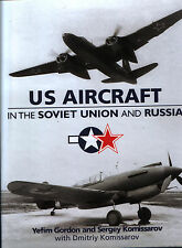 US Aircraft in the Soviet Union and Russia (Midland) - New Copy